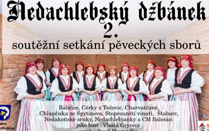 Kdo si vyzpívá Nedachlebský džbánek?